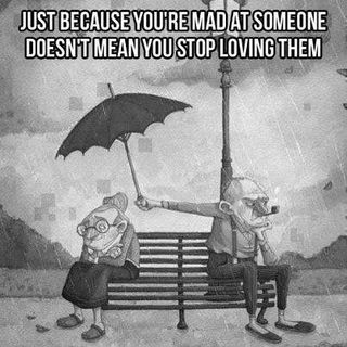 Just because you are mad at someone